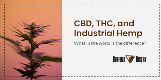 CBD, THC, and Industrial Hemp