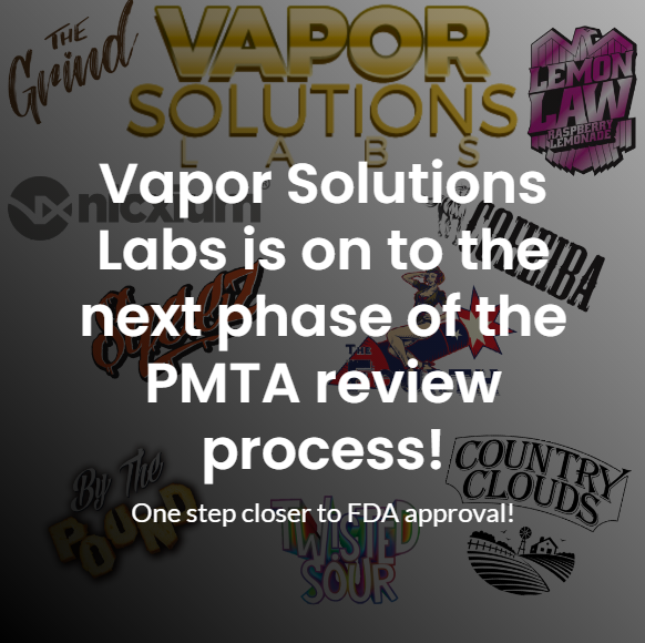 Vapor Solutions Labs received a PMTA acceptance letter